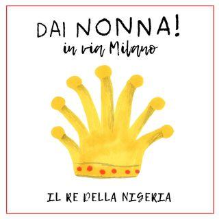 Il re della Nigeria - DN in via Milano