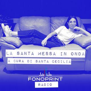 La Santa Messa in Onda [Fonoprint Radio]