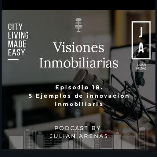 Episodio 18. 5 Ejemplos de Innovacin inmobiliaria.m4a
