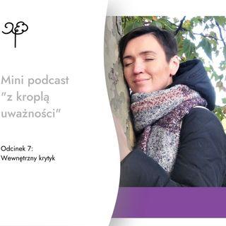 """Mini podcast - """"Wewnetrzny krytyk"""""""