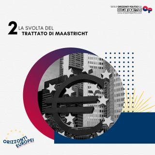 La svolta del Trattato di Maastricht