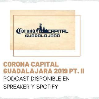 Corona Capital Guadalajara 2019 Pt. II