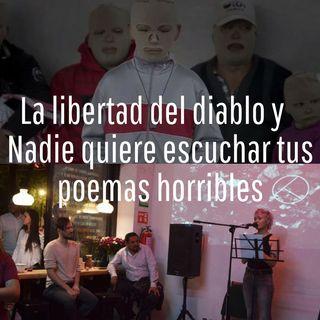 VOLÁTil El documental La Libertad del Diablo y Nadie Quiere Escuchar tus Poemas Horribles Bandini