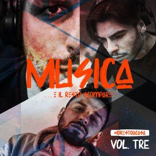 Musica... e il resto scompare! vol. 3 - #iorestoacasa