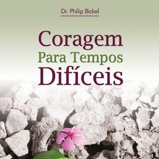 Coragem Para Tempos Difíceis - Audiobook completo