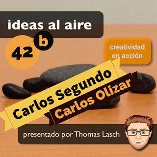 Ideas 042b Carlos Segundo y Carlos Olizar - Parte 2