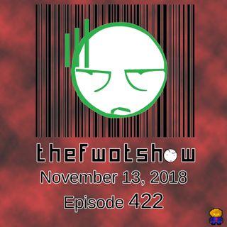 The FWOT Show - November 13, 2018