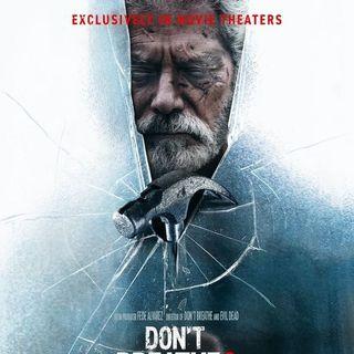 Don't Breath 2 Review : Car Talk w/Barreda