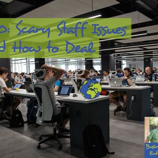 020: Scary Staff Issues and How to Deal