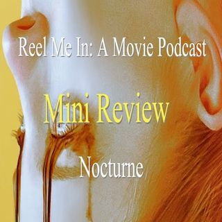 Mini Review: Nocturne