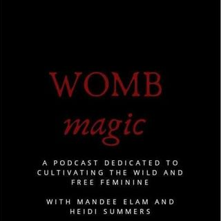 Womb Magic: Episode 4