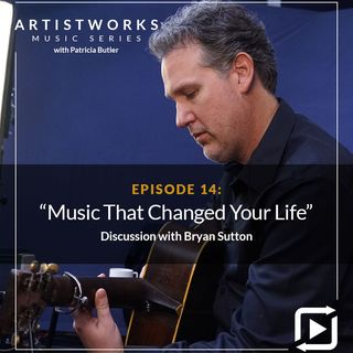 Music That Changed Your Life: Bryan Sutton