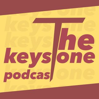 Keystone Podcast