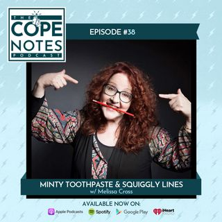 Minty Toothpaste & Squiggly Lines w/ Melissa Cross