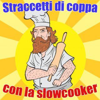 #6 - Straccetti di coppa con la slowcooker