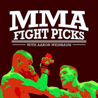 MMA Fight Picks with Aaron Weinbaum - UFC St. Petersburg
