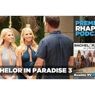 Bachelor in Paradise Season 3 | Week 1: Hurricane Chad