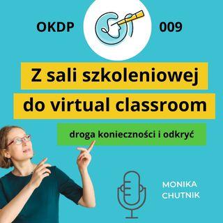 OKDP 009 Z sali szkoleniowej do virtual classroom