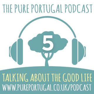 The Pure Portugal Podcast #5 - Christmas 2018