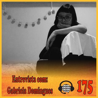Papo de Calçada #175 Entrevista com Gabriela Domingues