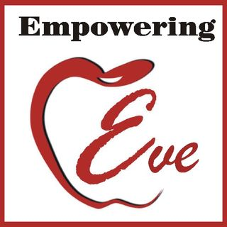 Empowering Eve - Guest Juliet Miles