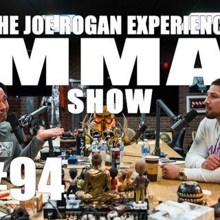 JRE MMA Show #94 with Brendan Schaub