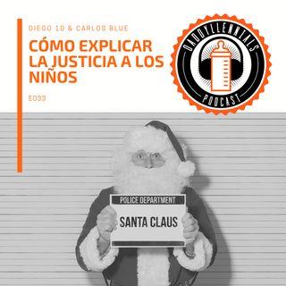 E033 - Cómo explicar la justicia a los niños