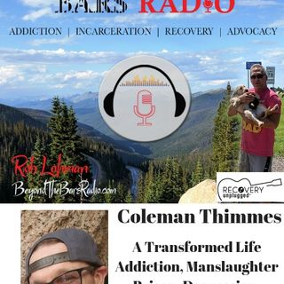 How Does Prison Change A Man?  :  Coleman Thimmes : From Murder to Miracle