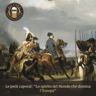 Le petit caporal - Lo spirito del mondo che domina l'Europa