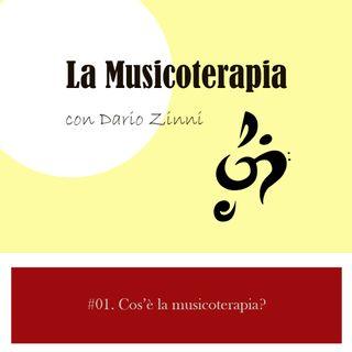E01.Cos'è la Musicoterapia