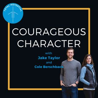 Courageous Character