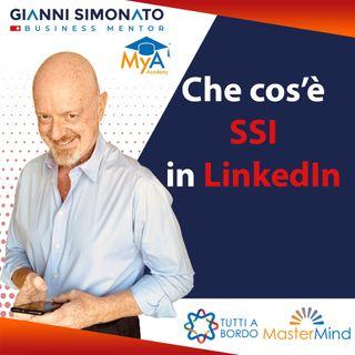#32 Come funziona SSI LinkedIn?