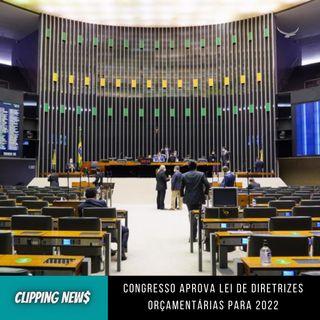 Congresso aprova Lei de Diretrizes Orçamentárias para 2022