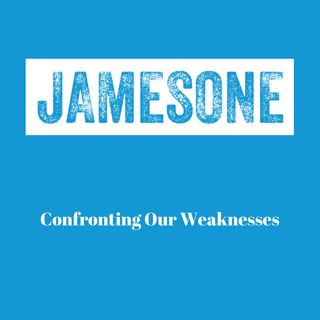 Confronting Our Weaknesses