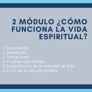 2 La vida dentro de ti ¿Cómo funciona la vida espiritual?