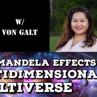 Beyond Mandela Effects, 5D Multidimensional Multiverse with Von Galt