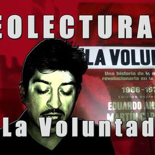 08 LA VOLUNTAD 08 - Historia de la militancia revolucionaria en Argentina   (Anguita y Caparros) cap 3 parte 1