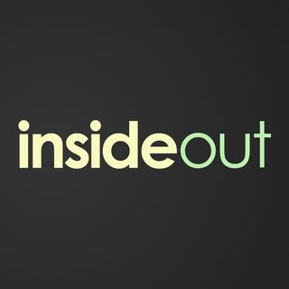 INSIDE OUT - pt1 - Living Inside Out