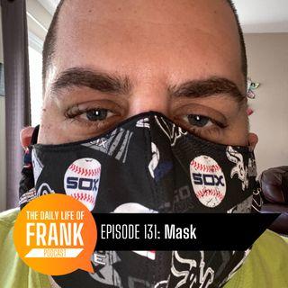 Episode 131 - Mask