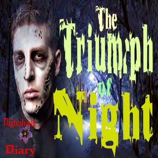 The Triumph of Night   Evil Twin Story   Podcast