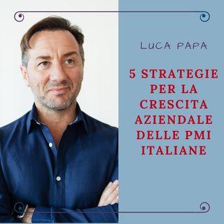 5 Strategie per la crescita aziendale delle PMI Italiane