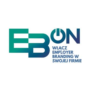 EB-on Employer Branding & Mindfulness odc. 3