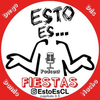 Esto Es - Fiestas (Cap 3.5)