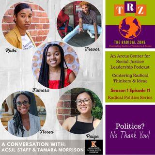 Politics No Thank You! with Tamara Morrison (Part 1)