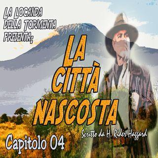 Audiolibro La città nascosta - H.R. Haggard - Capitolo 04 - Ciclo di Quatermain #2