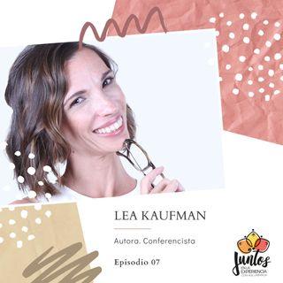 Ep. 007 Apodérate de tu cuerpo. Entrevista con Lea Kaufman