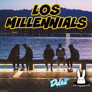 EP34. Los Millennials