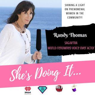 ShesDoingIt: Behind The Voice Who Is Randy Thomas