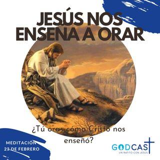 Jesús nos enseña a orar