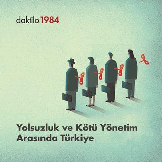 Yolsuzluk ve Kötü Yönetim Arasında Türkiye | Bahadır Özgür & Enes Özkan | Varsayılan Ekonomi #22